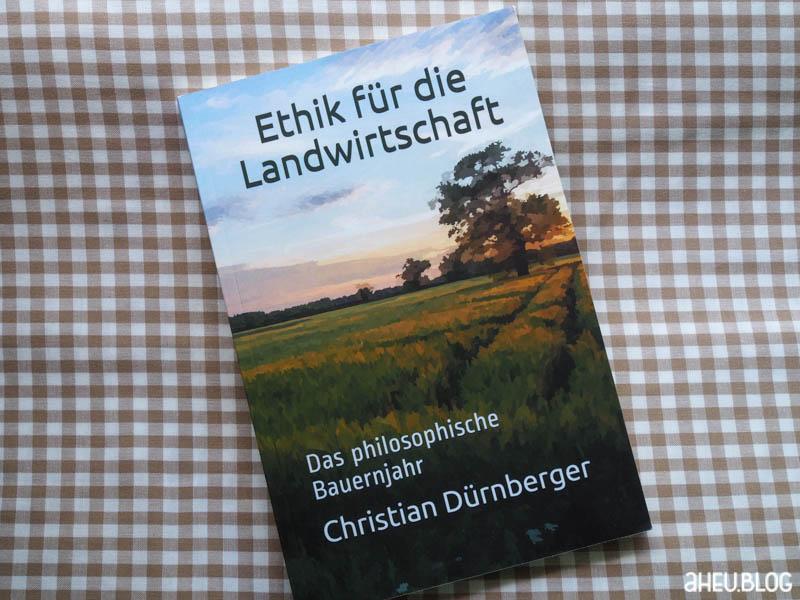 Buch Dürnberger: Ethik für Landwirtschaft